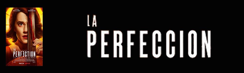 Opinión de La perfección