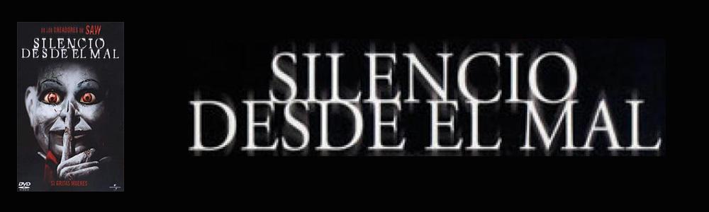 Opinión de Silencio desde el mal